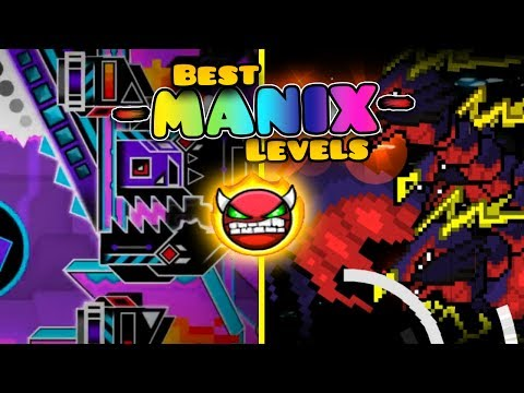 [2.1] Top 5 BEST MANIX LEVELS (of all time!) + 10K SUBS!!!