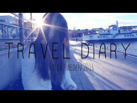 Travel Diary Luleå Sweden 2016