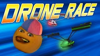 Annoying Orange - Drone Race!