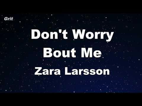 Don't Worry Bout Me - Zara Larsson Karaoke 【No Guide Melody】 Instrumental
