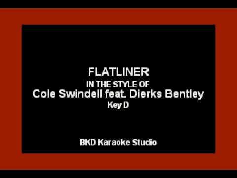 Flatliner In the Style of Cole Swindell & Dierks Bentley Karaoke with Lyrics