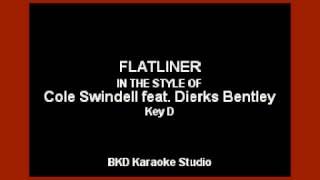 Flatliner (In the Style of Cole Swindell & Dierks Bentley) (Karaoke with Lyrics)
