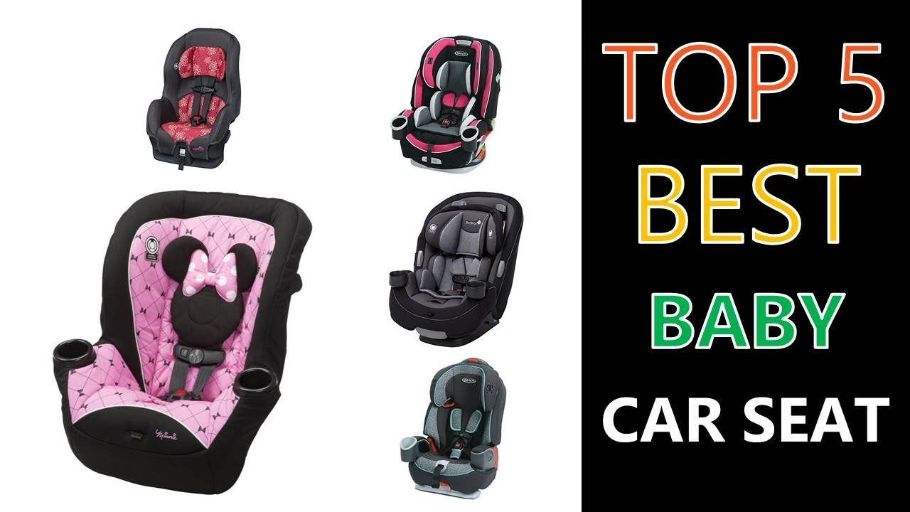 Best Baby Car Seat 2019 Youtube