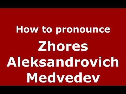 How to pronounce Zhores Aleksandrovich Medvedev (Russian/Russia) - PronounceNames.com