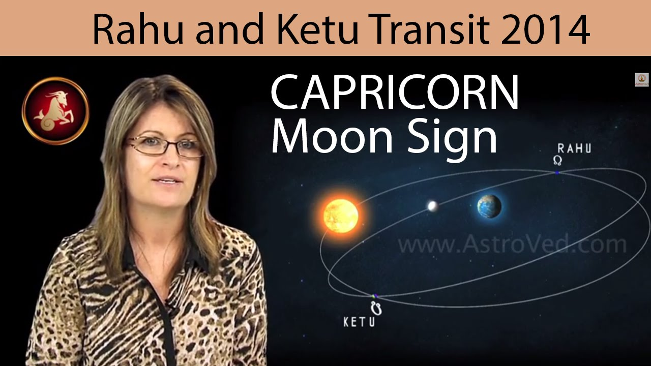 Rahu ketu transit predictions for capricorn moon sign 2014 2015 youtube