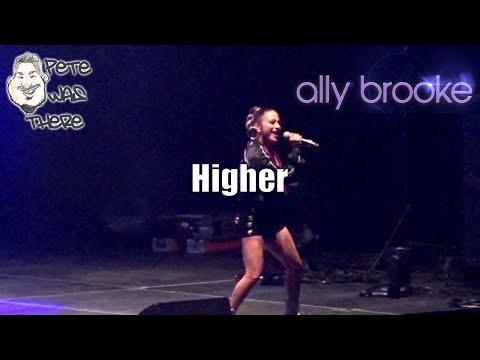 Ally Brooke - Higher (AT&T Center, San Antonio, TX 08/16/2019) HD
