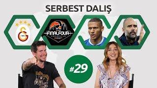 Serbest Dalış - 29. Bölüm | Irmak Kazuk & Merve Toy | Galatasaray-Final Four-Guardiola