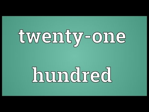 Twenty-one hundred Meaning