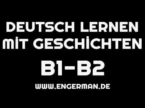Deutsch lernen mit Geschichten #4 | Learn German With Stories