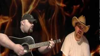 """Standing Outside The Fire"" ~ John Rainey & Steve Howard (sheriff923) ~ Garth Brooks Cover"
