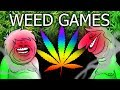 Oney Plays W E E D GAMES - (With PsychicPebbles)