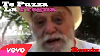 Remo Remotti - Te Puzza La Fregna Remix