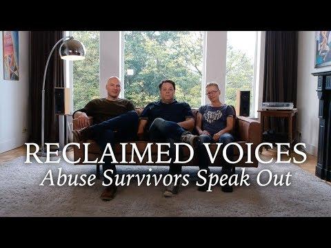 Reclaimed Voices: Abuse Survivors Speak Out