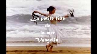 La petite fille de la mer -Vangelis-