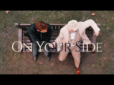 Crowley & Aziraphale | On Your Side (Good Omens)