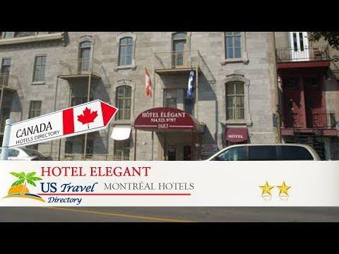 Hotel Elegant - Montréal Hotels, Canada