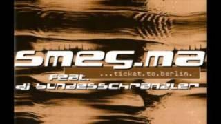 Smeg.Ma - Ticket to Berlin (radio mix)