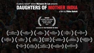 DAUGHTERS OF MOTHER INDIA - TRAILER of Film by Vibha Bakshi