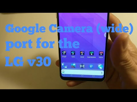 Google Camera (wide) on the LG V30