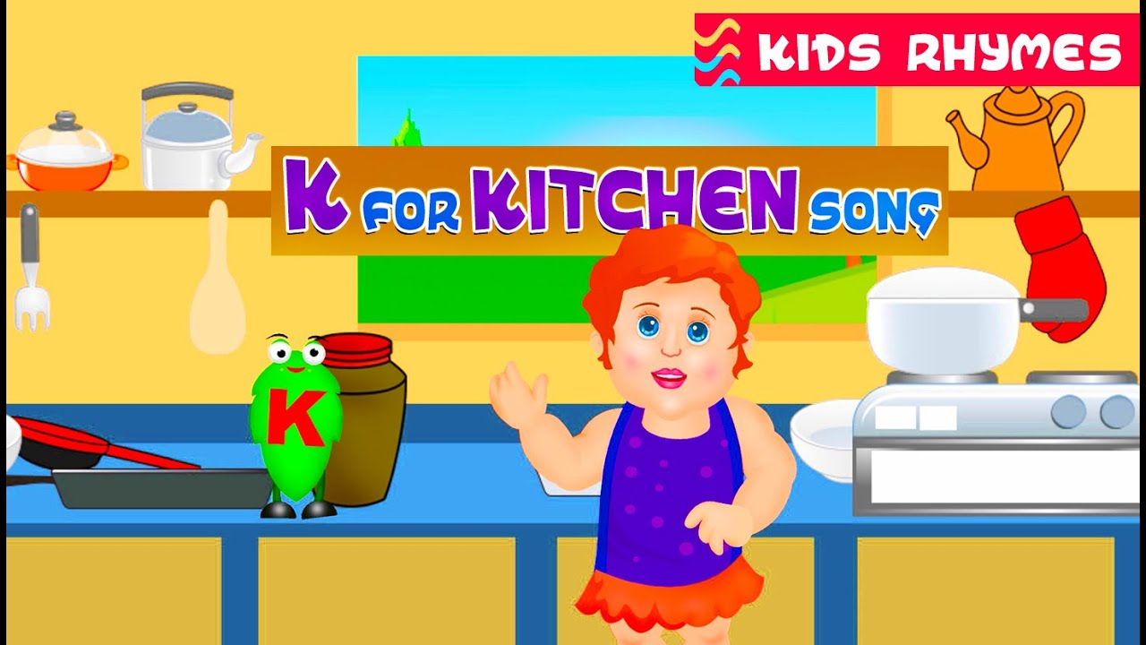 K For Kitchen Song For Kids   Latest Nursery Rhymes For Kids   Kids Rhymes  In English   YouTube  Kitchen For Kids