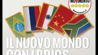 IL NUOVO MONDO CON I BRICS