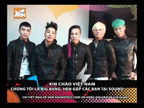 YANTV - Big Bang chào Việt Nam
