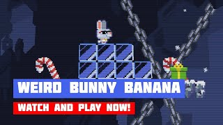 Weird Bunny Banana · Game · Gameplay