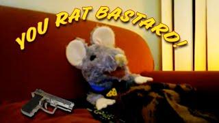 You RAT BASTARD!