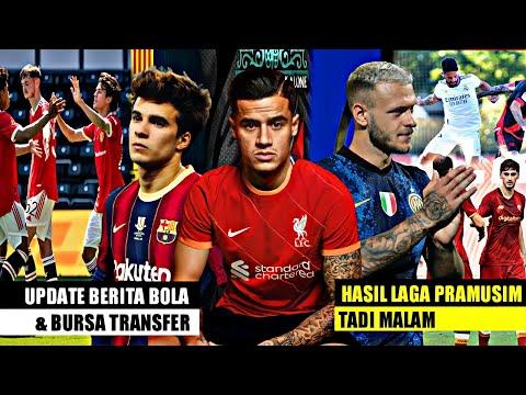Berita Bola Terbaru Hari Ini \u0026 Bursa Transfer || Barcelona,Arsenal,Liverpool,Madrid,MU,Chelsea