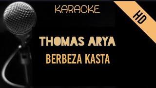 Thomas Arya - Berbeda kasta (Berbeza Kasta)   Karaoke