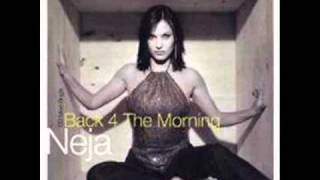 NEJA - Back 4 The Morning