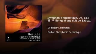 Symphonie fantastique Op. 14: V. Songe d