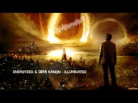 Energyzed & Demi Kanon - Illuminated [HQ Edit]