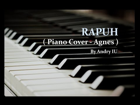 Agnes - Rapuh ( Piano Cover ) by Andry