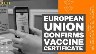 EU Confirms COVID Passport Called 'Digital Green Certificate'