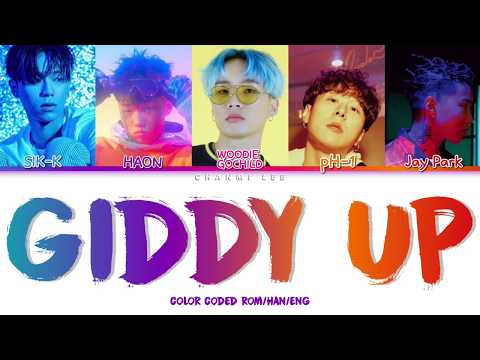Sik-K, HAON, PH-1, Woodie Gochild, Jay Park - GIDDY UP (Color Coded Lyrics HAN/ROM/ENG)