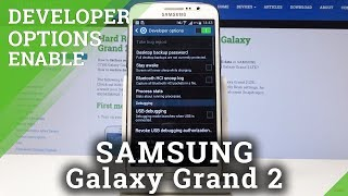How to Enable Developer Options in SAMSUNG Galaxy Grand 2 - Advanced Settings