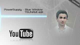 TSUNAMIHARD PROD.|| PowerSupply - Blue Window || HD