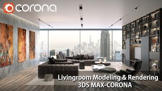 Gambar cover 3ds Max Corona Renderer Livingroom Modelling & Postproduction