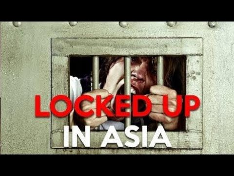 Crime Documentary 2017: Tourist Locked Up in An Asian Prison