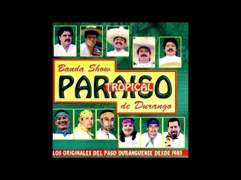 Banda Show Paraiso Tropical De Durango Mix Dj Scorpio