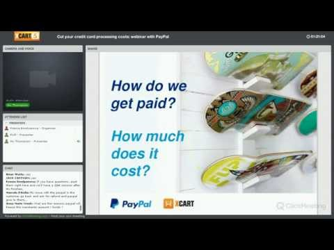 Joint webinar with PayPal and X-Cart:  Lower Credit Card Processing Fees