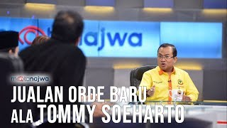 Mata najwa Part 4 - Siapa Rindu Soeharto: Jualan Orde Baru ala Tommy Soeharto