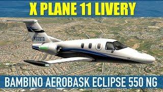 Aerobask Eclipse 550 NG Bambino Custom Livery X Plane 11