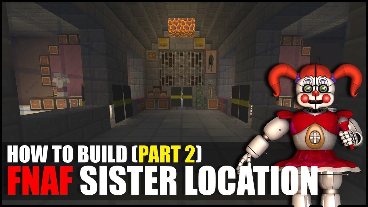How To Build FNAF Sister Location In Minecraft Part 2  YouTube