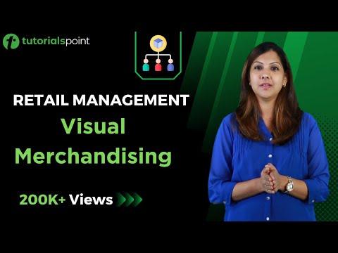 Retail Management - Visual Merchandising
