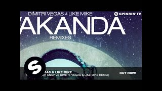 Dimitri Vegas & Like Mike - Wakanda (Oh Snap vs Dimitri Vegas & Like Mike Remix)