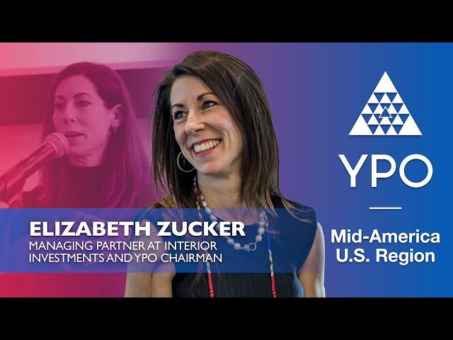 YPO Mid-America - Elizabeth Zucker