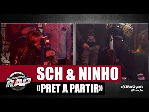 SCH 'Prêt à partir' ft Ninho #PlanèteRap