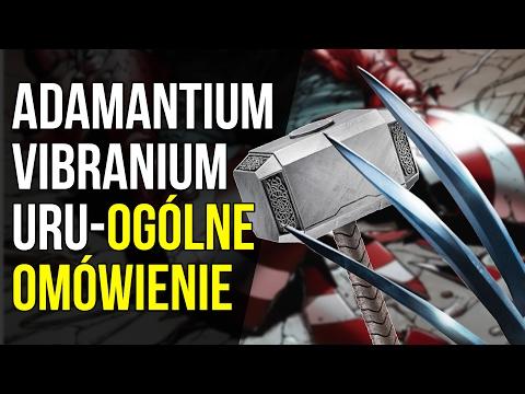 Adamantium, Vibranium, Uru | Ogólne Omówienie - Komiksowe Ciekawostki